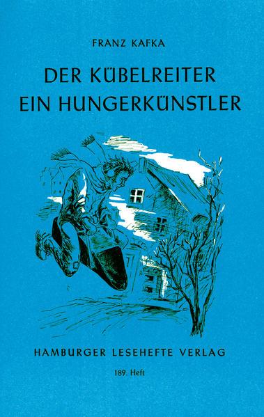 Der Kübelreiter. Ein Hungerkünstler und andere Erzählungen als Taschenbuch