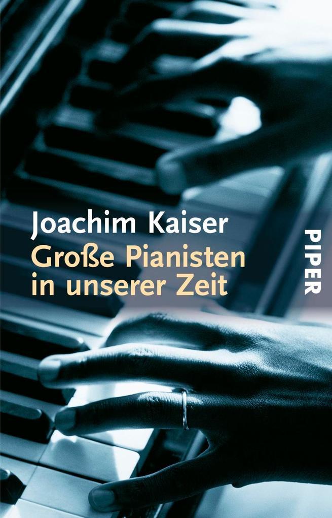 Große Pianisten in unserer Zeit als Taschenbuch