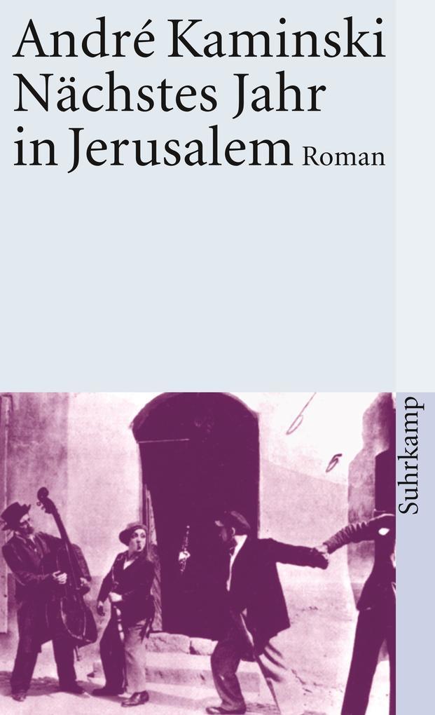 Nächstes Jahr in Jerusalem als Taschenbuch