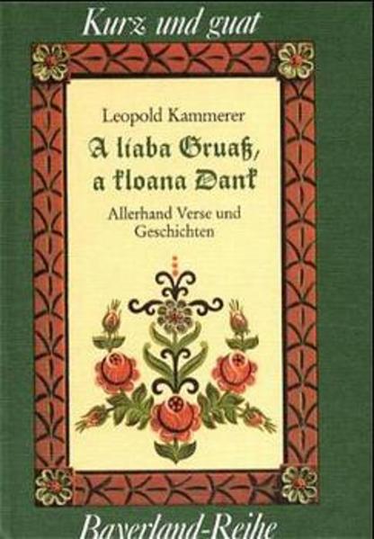 A liaba Gruaß, a kloana Dank als Buch