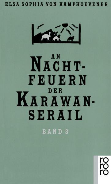 An Nachtfeuern der Karawan-Serail als Taschenbuch
