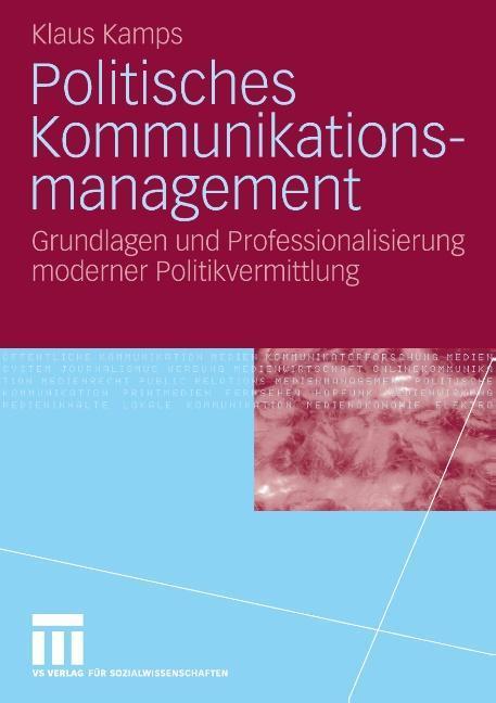 Politisches Kommunikationsmanagement als Buch