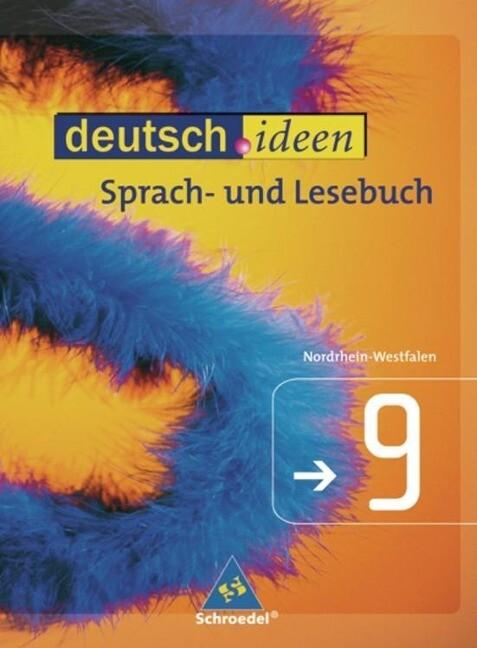 deutsch.ideen 9. Schülerband. Nordrhein-Westfalen als Buch
