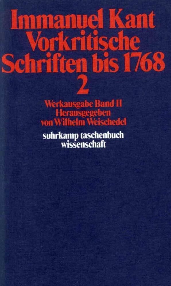 Vorkritische Schriften bis 1768 II als Taschenbuch