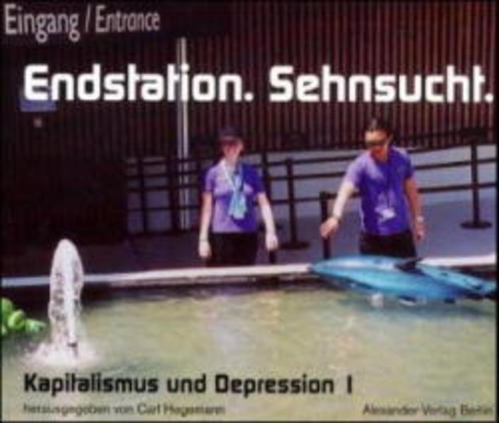 Kapitalismus und Depression 01. Endstation Sehnsucht als Buch