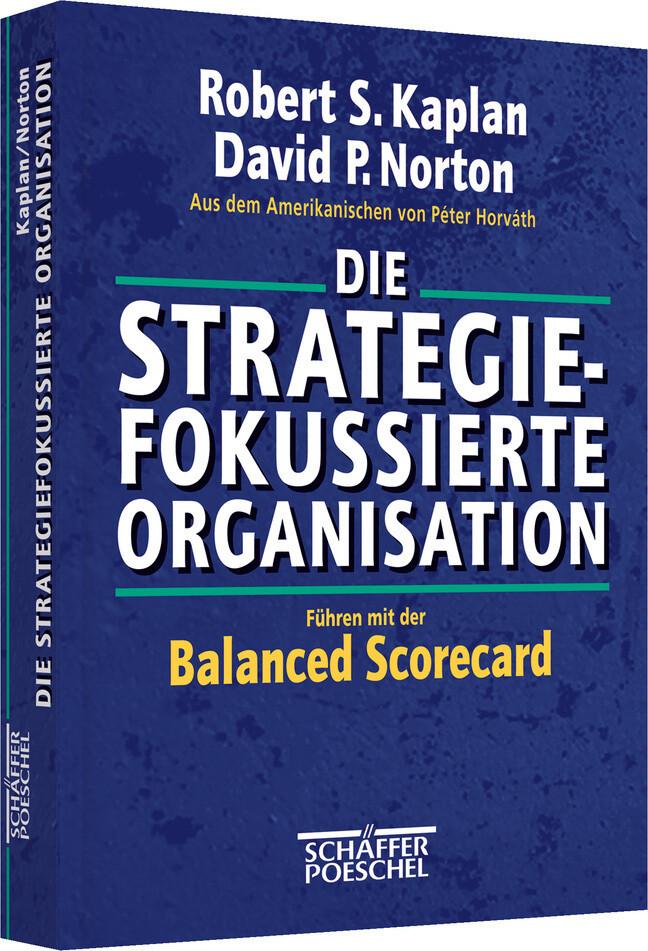 Die strategiefokussierte Organisation als Buch