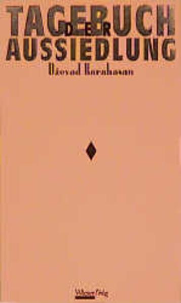 Tagebuch der Aussiedlung als Buch
