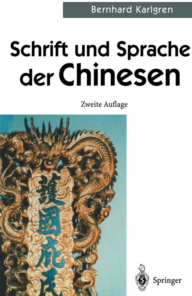 Schrift und Sprache der Chinesen als Buch
