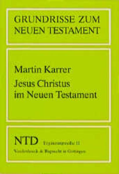 Jesus Christus im Neuen Testament als Buch