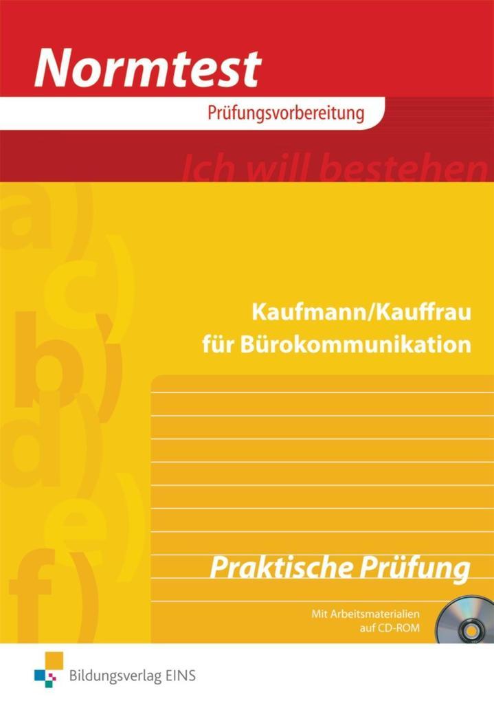 Kaufmann / Kauffrau für Bürokommunikation. Praktische Prüfung als Buch
