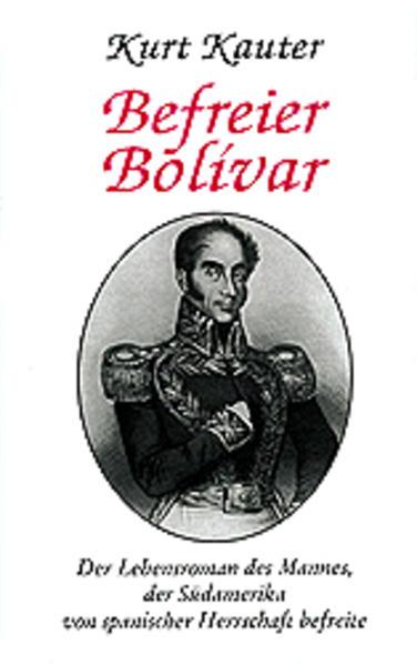 Befreier Bolivar als Buch