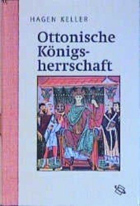 Ottonische Königsherrschaft als Buch (gebunden)