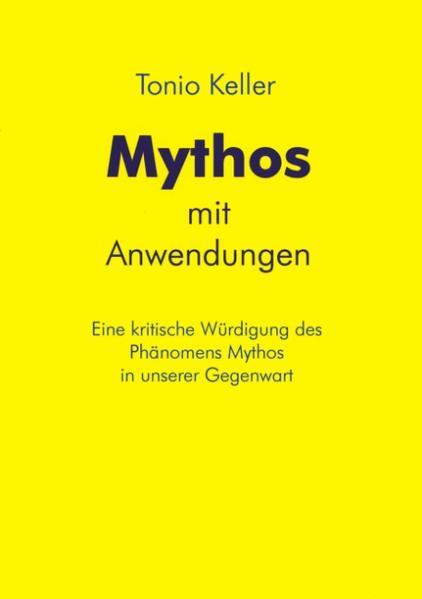 Mythos mit Anwendungen als Buch