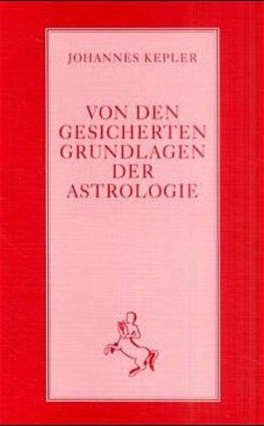 Von den gesicherten Grundlagen der Astrologie als Buch