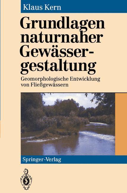 Grundlagen naturnaher Gewässergestaltung als Buch