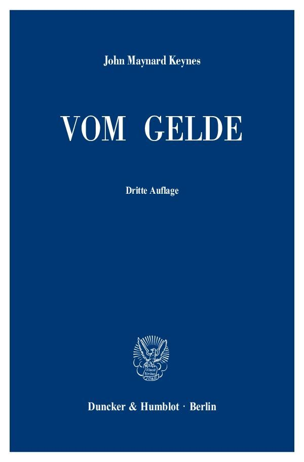 Vom Gelde (A Treatise on Money) als Buch