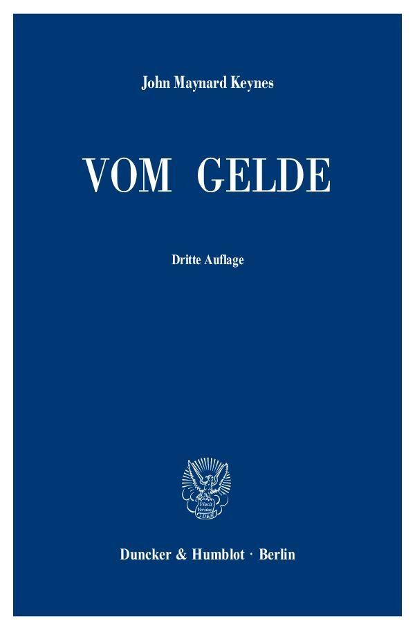 Vom Gelde (A Treatise on Money) als Buch