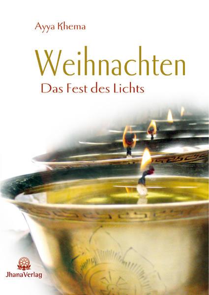 Weihnachten. Das Fest des Lichts aus buddhistischer Sicht als Buch