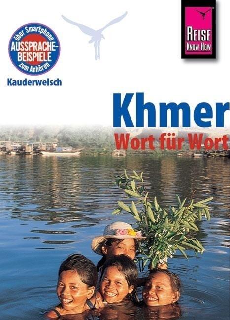 Reise Know-How Sprachführer Khmer für Kambodscha - Wort für Wort als Buch