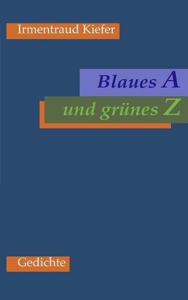 Blaues A und grünes Z als Buch (kartoniert)