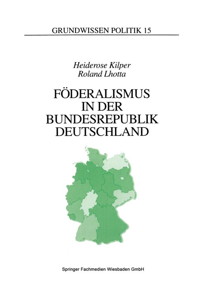 Föderalismus in der Bundesrepublik Deutschland als Buch