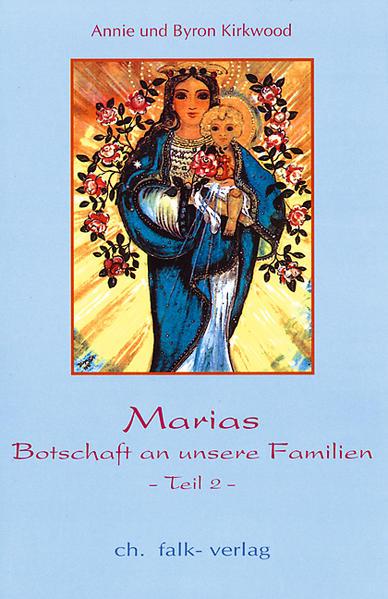 Marias Botschaft an unsere Familien II als Buch