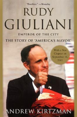Rudy Giuliani: Emperor of the City als Buch
