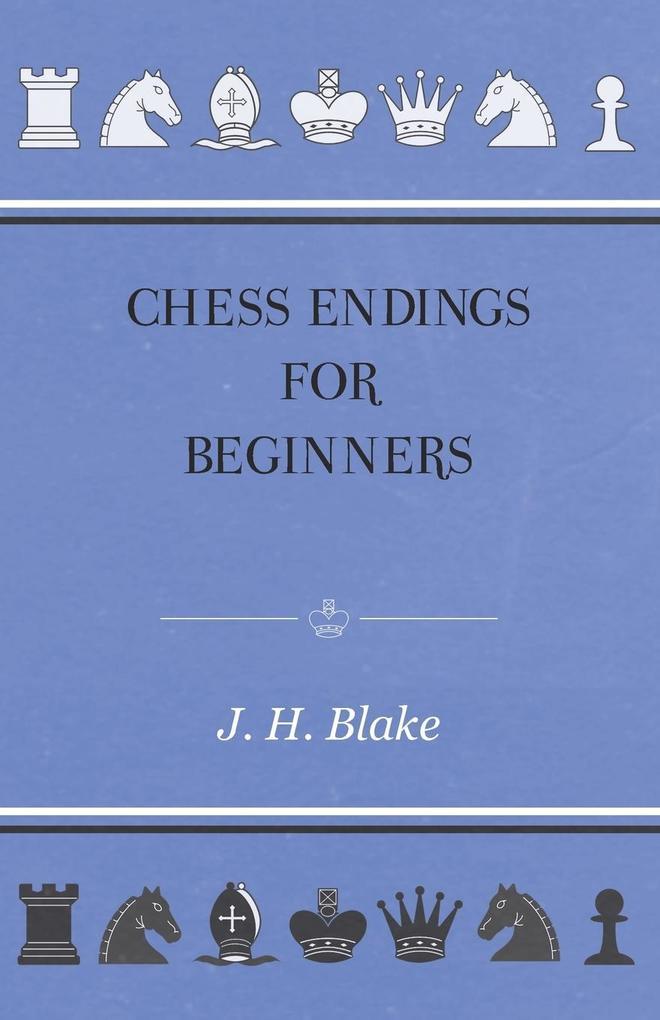Chess Endings For Beginners als Taschenbuch von...