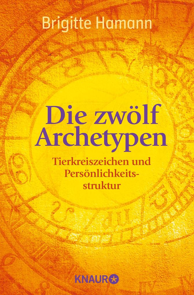 Die zwölf Archetypen als Taschenbuch von Brigitte Hamann