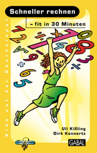Schneller rechnen, fit in 30 Minuten als Buch