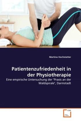 Patientenzufriedenheit in der Physiotherapie als Buch (kartoniert)