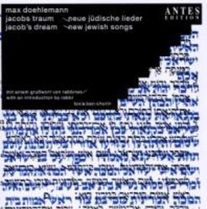 Jakobs Traum-Neue Jüdische Lieder