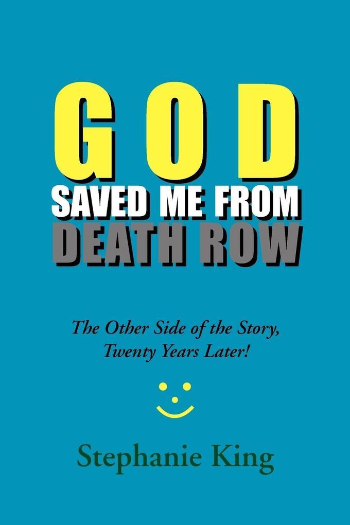 God Saved Me from Death Row als Taschenbuch