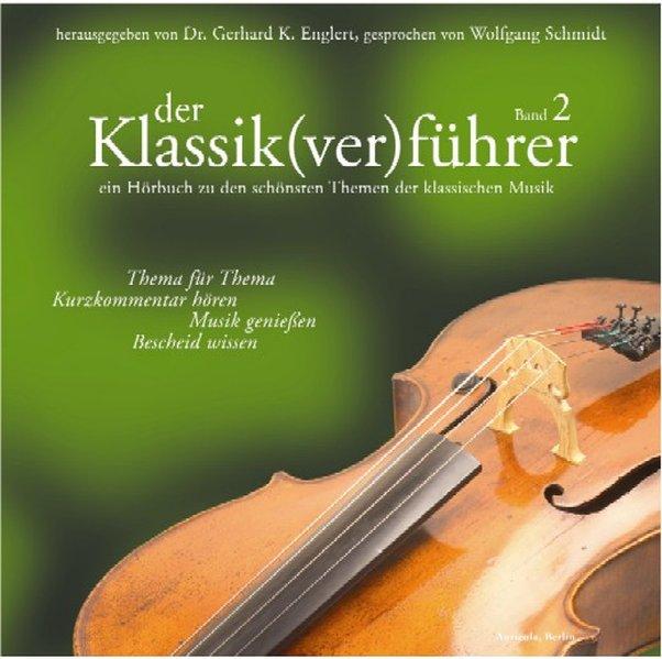 Der Klassik(ver)führer 2. CD als Hörbuch