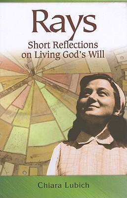 Rays: Short Reflections on Living God's Will als Taschenbuch