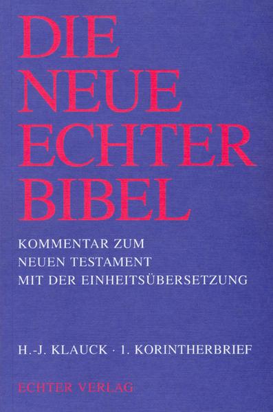 Die Neue Echter-Bibel. Kommentar / 1. Korintherbrief als Buch