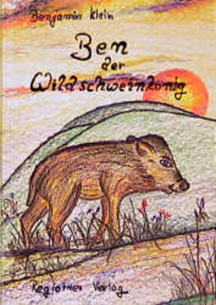Ben der Wildschweinkönig als Buch