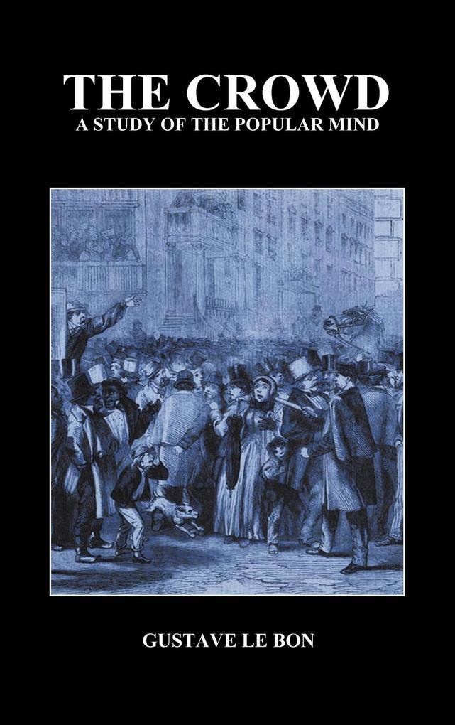 The Crowd als Buch von Gustave Lebon