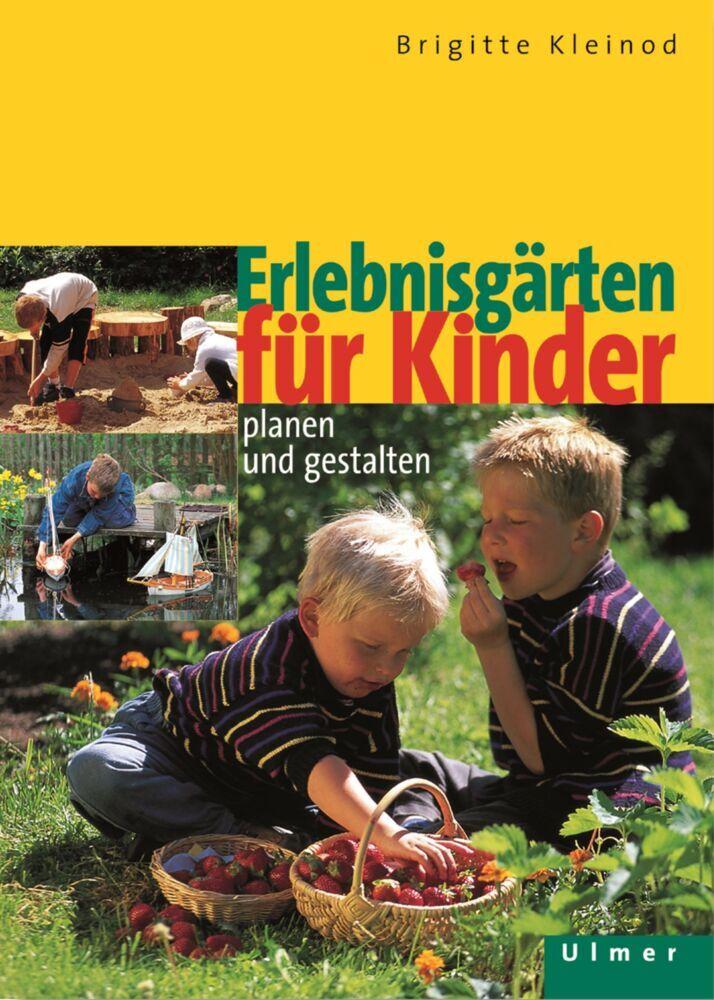 Erlebnisgärten für Kinder als Buch