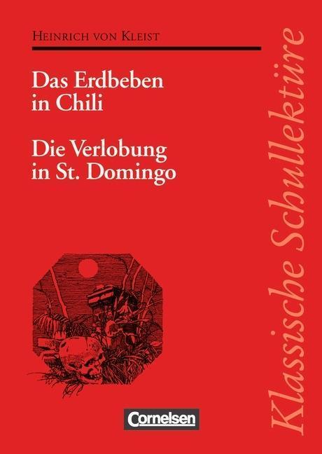 Das Erdbeben in Chili / Die Verlobung in St. Domingo. Mit Materialien als Buch
