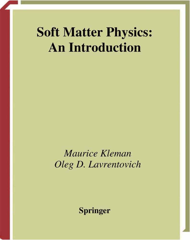 Soft Matter Physics: An Introduction als Buch