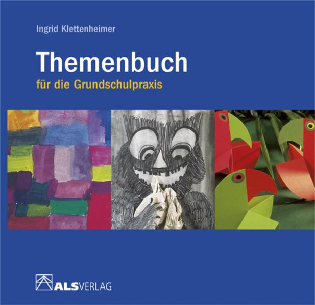 Themenbuch für die Grundschulpraxis als Buch (gebunden)