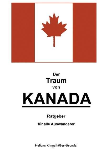 Der Traum von Kanada als Buch