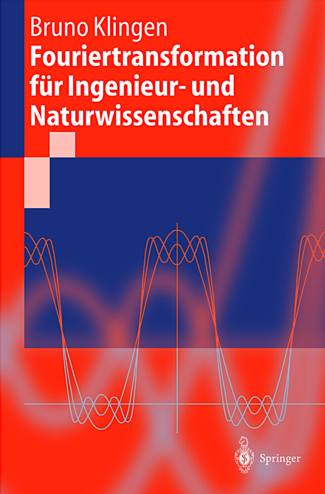 Fouriertransformation für Ingenieur- und Naturw...