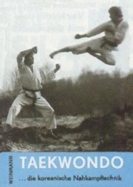 Taekwondo, die koreanische Nahkampftechnik als Buch