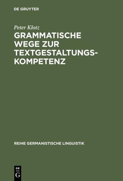 Grammatische Wege zur Textgestaltungskompetenz als Buch