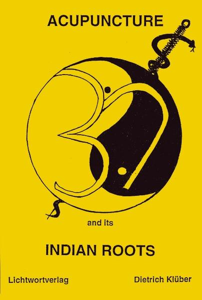 Acupuncture and Indian Roots als Buch