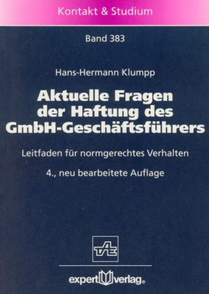 Aktuelle Fragen der Haftung des GmbH-Geschäftsführers als Buch