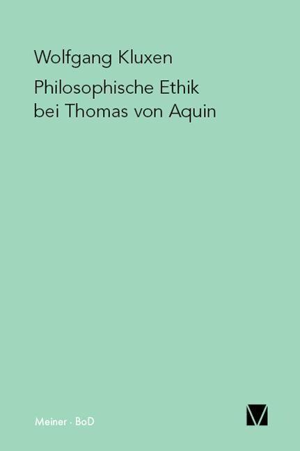 Philosophische Ethik bei Thomas von Aquin als Buch