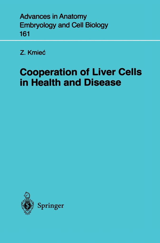 Cooperation of Liver Cells in Health and Disease als Buch